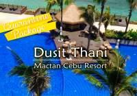 Dusit Thani Mactan Cebu Resort |空港お迎え付き検疫パッケージ