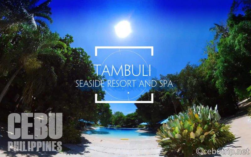 セブ島の新しいリゾートホテル「タンブリシーサイドリゾート&スパ」